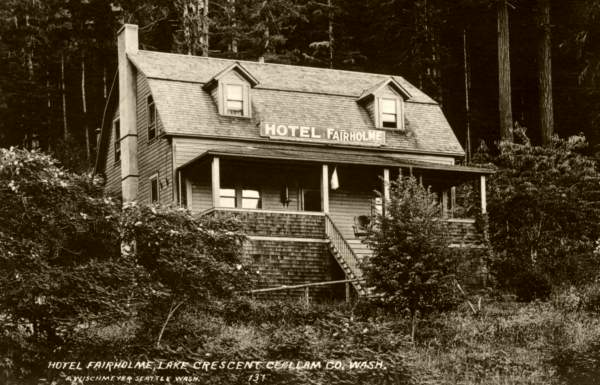 Hotel Fairholme, Lake Crescent, WA
